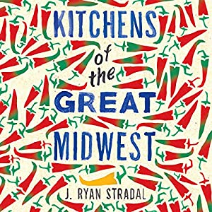 Kitchens of the Great Midwest Hörbuch