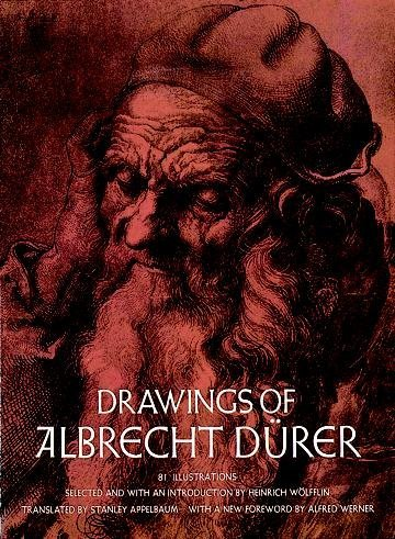 Drawings of Albrecht Durer: 81 Illustrations