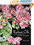 Radiant Oils: Glazing Techniques for...