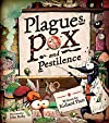 Plagues, Pox, and Pestilence [ PLAGUES, POX, AND PESTILENCE BY Platt, Richard ( Author ) Oct-25-2011