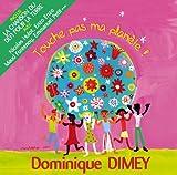Touche pas ma planète ! | Dimey, Dominique - Chant