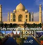 Merveilles du monde [1001 photos] -les