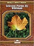 Selected Poems by Whitman (0786286040) by Whitman, Walt