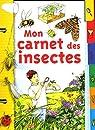 Mon carnet des insectes