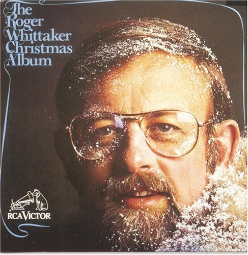 Roger Whittaker - The Roger Whittaker Christmas Album - Zortam Music