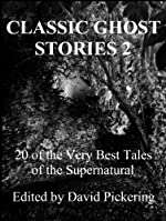 Classic Ghost Stories 2