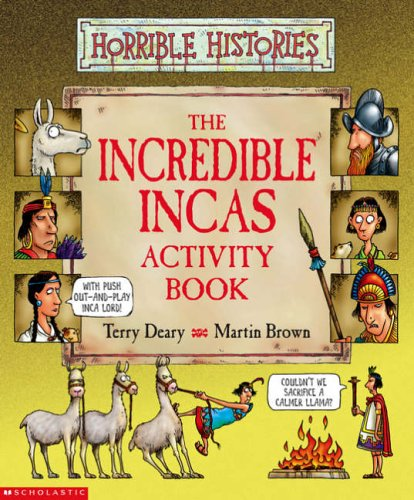 Incredible Incas Activity Book (Horrible Histories)