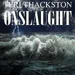 Onslaught | Teri Thackston