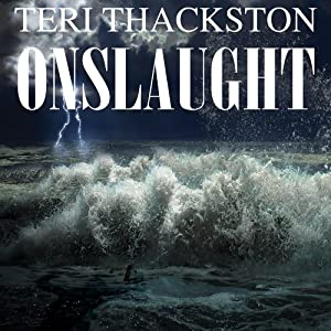 Onslaught | [Teri Thackston]