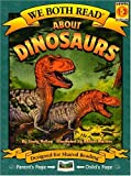 About Dinosaurs (We Both Read - Level 1-2 (Quality))