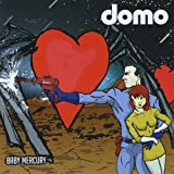 Baby Mercury by Domo (2014-08-03)