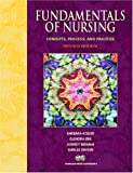 Fundamentals of Nursing: Concepts, Process, and Practice (7th Edition)