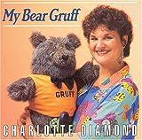 Songtexte von Charlotte Diamond - My Bear Gruff