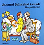 img - for Jan und Julia sind krank. book / textbook / text book