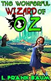 Image of Wizard Of Oz: By L. Frank Baum (Illustrated And Unabridged)
