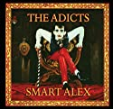 Adicts - Smart Alex (Bonus Tracks) [Audio CD]<br>$366.00