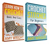 "(2 BOOK BUNDLE) ""Learn How to Crochet Quick And Easy"" & ""Crochet Stitches For Beginners"""