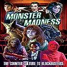 Monster Madness: The Counter Culture to Blockbusters Radio/TV von Gary Svehla, Susan Svehla Gesprochen von: Tom Proveaux, Janet Leigh, William Shallert, Robert Clarke, Robert Wise, Samuel Z. Arkoff, Patricia Hitchcock