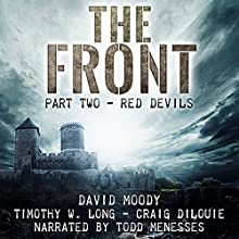 Red Devils: The Front, Book 2 Audiobook by David Moody, Timothy W Long, Craig DiLouie Narrated by Todd Menesses
