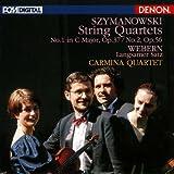 シマノフスキ:弦楽四重奏曲第1番・第2番/ウエーベルン:弦楽四重奏のための緩徐楽章