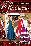 Aprende A Bailar Sevillanas: Curso Completo - Parte 2 [DVD]
