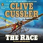 The Race: An Isaac Bell Adventure, Book 4   Clive Cussler,Justin Scott
