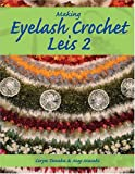 img - for Making Eyelash Crochet Leis 2 book / textbook / text book