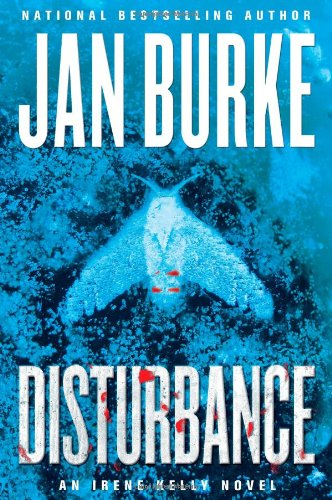 DISTURBANCE (Irene Kelly Mysteries)