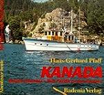 Kanada, British Columbia, Vom Pazifik...