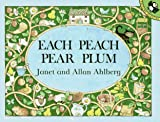Each Peach Pear Plum (Picture Puffin) Janet Ahlberg