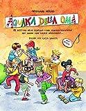 AQUAKA DELLA OMA: 88 alte und neue Klatsch- und Klanggeschichten