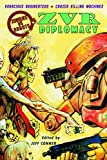 img - for Zombies Vs Robots: Diplomacy book / textbook / text book