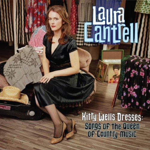 Laura Cantrell – Kitty Wells Dresses- Songs of the Queen of Country Music (2011) [FLAC]