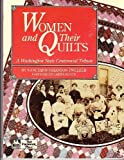 img - for Women and Their Quilts: A Washington State Centennial Tribute by Twelker, Nancyann Johanson (1988) Paperback book / textbook / text book