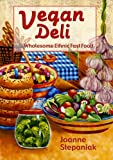 Vegan Deli (1570671095) by Stepaniak, Joanne
