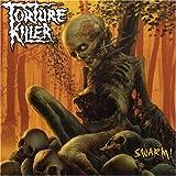 SWARM by TORTURE KILLER (2006-03-08)