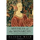 Mistress of the Monarchy: The Life of Katherine Swynford, Duchess of Lancaster ~ Alison Weir