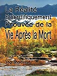 La R�alit� Scientifiquement Prouv�e...