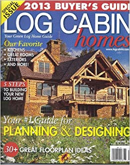Log cabin homes magazine january 2013 diane hintz for Log homes magazine