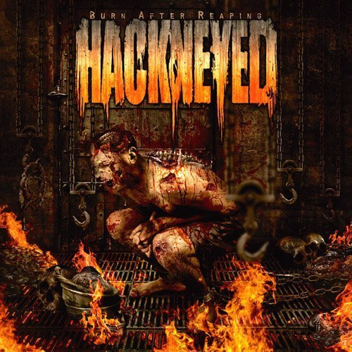 Burn After Reaping by Hackneyed (2013-05-03)