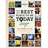 The Best Place to be Today: 365 Things to do & the Perfect Day to do Them (General Reference), Inglés