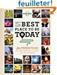 The Best Place to be Today - 1ed - An...
