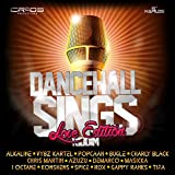 Dancehall Sings Riddim (Love Edition) [Explicit]