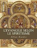 L'Evangile selon le spiritisme