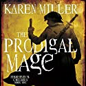 The Prodigal Mage: Fisherman's Children, Book 1 (       UNABRIDGED) by Karen Miller Narrated by Scott Brick
