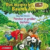 Pandas in großer Gefahr (Das magische Baumhaus 46) | Mary Pope Osborne