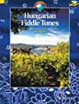 Hungarian Fiddle Tunes: 143 Tradition...