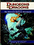 Into the Unknown: The Dungeon Survival Handbook (Dungeons & Dragons)