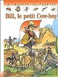 """Afficher """"Bill, le petit cow-boy"""""""