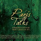 Paris Talks: Addresses Given by `Abdu'l-Baha'i in 1911 | [Abdul-Baha]